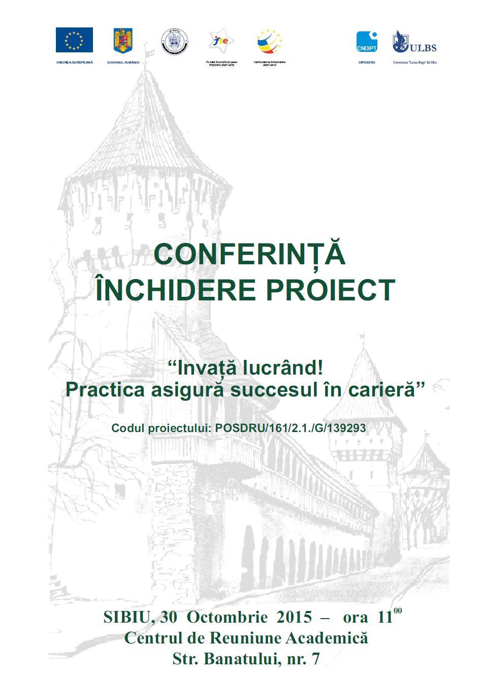 """Anunt Conferinta """"Învață Lucrând! Practica Asigură Succesul în Carieră"""""""