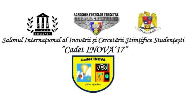 """Salonul Internaţional Al Inovării şi Cercetării Ştiinţifice Studenţeşti """"Cadet INOVA'17"""""""