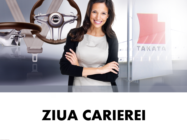 """Ziua Carierei – TAKATA SIBIU"
