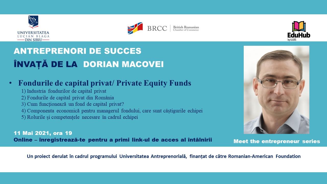 Antreprenori De Succes. Învață De La Dorian Macovei