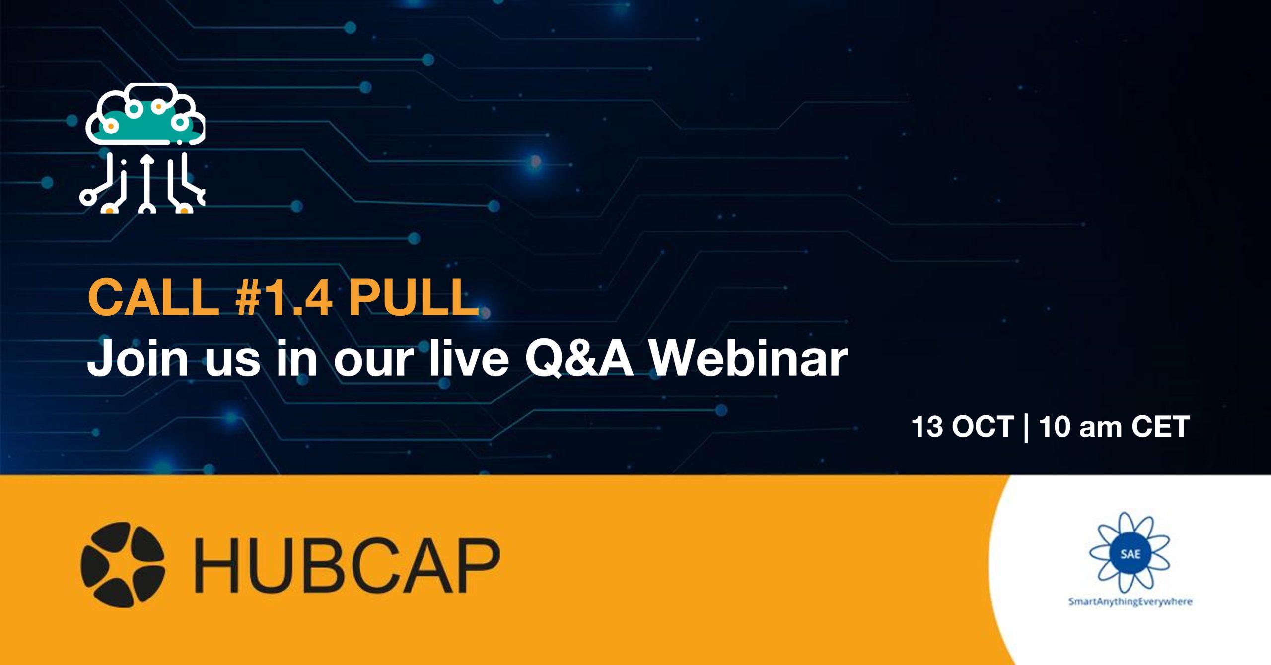 HUBCAP Organizează Un Webinar De Q&A Pentru IMM-urile Interesate Să Aplice Pentru Call #1.4 PULL